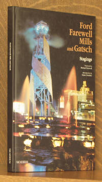 FORD FAREWELL MILLS AND GATSCH, STAGINGS by foreword by Michael Farewell - Hardcover - Signed - 2001 - from Andre Strong Bookseller and Biblio.com