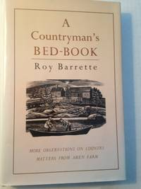 image of A Countryman's Bed-Book: More Observations on Country Matters from  Amen Farm.