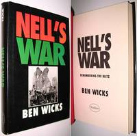 Nell's War : Rembering the Blitz