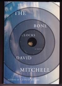 THE BONE CLOCKS by  David Mitchell - Signed First Edition - 2014 - from Revere Books, ABAA & IOBA and Biblio.co.uk