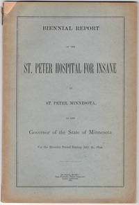 Biennial report of the superintendent of the St. Peter State Hospital to the board of trustees for the period ending July 31, 1894. by St. Peter State Hospital - 1895