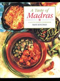 image of A Taste of Madras: A South Indian Cookbook