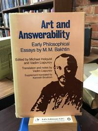 Art and Answerability: Early Philosophical Essays (University of Texas Press Slavic Series, No. 9)