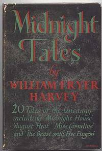 MIDNIGHT TALES.  (MIDNIGHT HOUSE; DABBLERS; UNWINDING; MRS. ORMEROD; DOUBLE DEMON; TOOL; HEART OF THE FIRE; CLOCK; PETER LEVISHAM; MISS CORNELIUS; MAN WHO HATED ASPIDISTRAS; SAMBO; ACROSS THE MOORS; FOLLOWER; AUGUST HEAT; BEAST WITH FIVE FINGERS, ET