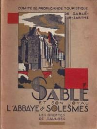 Sablé et son joyau  l'Abbaye de Solesmes. Les grottes de Saulges