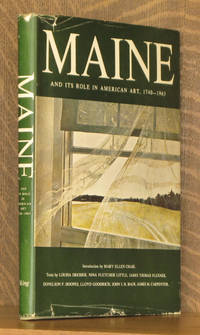MAINE AND ITS ROLE IN AMERICAN ART 1740-1963