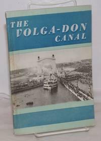 image of The V. I. Lenin Volga-Don shipping canal [title page] / The Volga-Don canal [cover title]