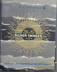 Silver Images : History of Photography in Africa