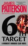 The 6th Target (Women's Murder Club) by James Patterson - 2008-05-08 - from Books Express and Biblio.com