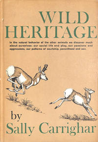 Wild Heritage by Sally Carrighar - First Edition - 1965-01-01 - from M Godding Books Ltd (SKU: 206739)