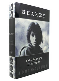 SHAKEY Neil Young's Biography