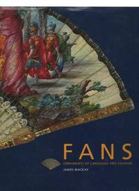 Fans: Ornaments of Language and Fashion