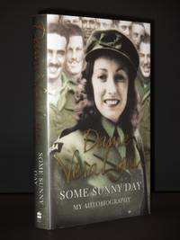 Some Sunny Day: My Autobiography [SIGNED]