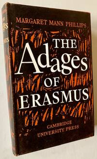 The 'Adages' of Erasmus: A Study with Translations