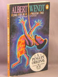 Flying-Fox in a Freedom Tree, and other stories.