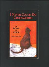 I Never Could Do Crosswords - A Book of Verse ( SIGNED )