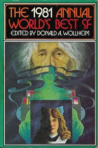 The 1981 Annual World's Best SF