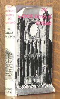 THE ANCIENT STONES OF SCOTLAND