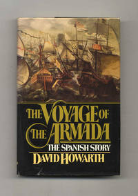 image of The Voyage of the Armada: the Spanish Story