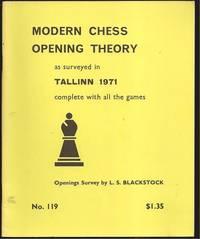 Modern Chess Opening Theory as surveyed in Tallinn 1971