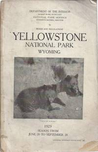 Yellowstone National Park, Wyoming: Rules and Regulations