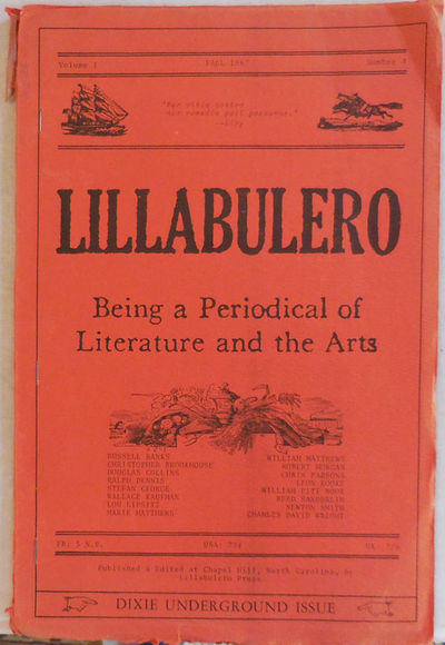 Chapel Hill: Lillabulero Press, 1967. First Edition. Paperback. Very Good. Fourth issue of this litt...