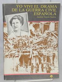Yo vivi el drama de la guerra civil Española