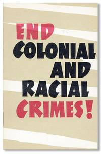 End Colonial and Racial Crimes!