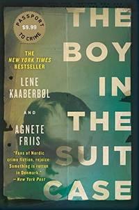 Boy in the Suitcase, The : Nina Borg #1 (Nina Borg Novel)