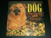 The Dog Companion: The History, Culture, and Everyday Life of the Dog by  Amy Shojai - Hardcover - 1992 - from Arizona Book Gallery and Biblio.com