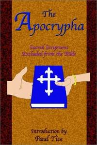 image of The Apocrypha: Sacred Scriptures Excluded from the Bible