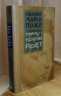 image of Diaries of a Young Poet. Translated and Annotated  By Edward Snow and Michael Winkler