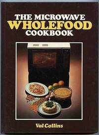 The Microwave Wholefood Cookbook