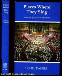 Places Where They Sing, Memoirs of a Church Musician
