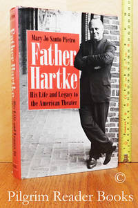 image of Father Hartke, His Life and Legacy to the American Theater.