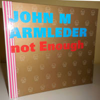 image of Too Much Is Not Enough (Inscribed)