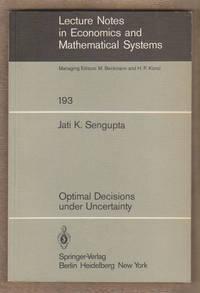 Optimal Decisions under Uncertainty by Sengupta, Jati K - 1981