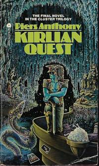 KIRLIAN QUEST: Cluster #3 by  Piers Anthony - Paperback - First Edition - 1978 - from Books from the Crypt (SKU: MEA37)