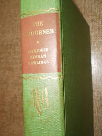 The Sojourner  - Issued 1956 by Marjorie Kinnan Rawlings - Hardcover - 1956 - from NY Modern First (SKU: 2012173)