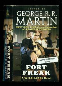 Fort Freak: A Wild Cards Mosaic Novel 16)