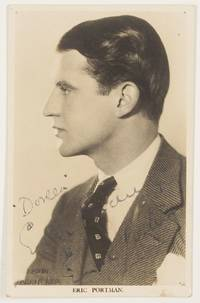 image of Fine postcard photo by Lilywhite, signed and inscribed, (Eric, 1903-1969, British Actor)