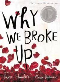 Why We Broke Up by Daniel Handler - Paperback - 2013-07-05 - from Books Express and Biblio.com