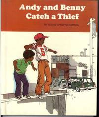 ANDY AND BENNY CATCH A THIEF by McNamara, Louise Greep