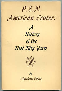 P.E.N. American Center: A History of the First Fifty Years