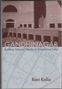 Gandhinagar  Building National Identity in Postcolonial India