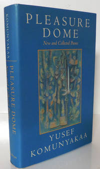 Pleasure Dome (Signed); New and Collected Poems