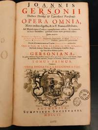 Joannis Gersonii doctoris theologi et cancellarii Parisiensis Opera omnia: novo ordine digesta (5 volumes) by Jean Gerson (1363-1429 AD) / Ellies-Dupin - Hardcover - Signed - 1706 - from Vivarium Books (SKU: 016826)