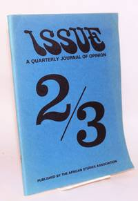 Issue; a quarterly journal of Africanist opinion; volume VIII numbers 2/3, summer/fall 1978