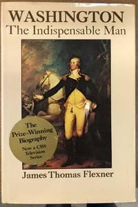 Washington the Indispensable Man