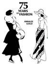 75 Years Of Fashion